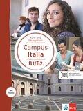 Campus Italia: Kurs- und Übungsbuch B1/B2 mit Audios für Smartphone/Tablet