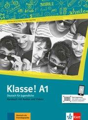 Klasse! - Deutsch für Jugendliche: Klasse! A1 Kursbuch mit Audios und Videos online