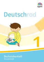 Deutschrad. Ausgabe ab 2018: 1. Klasse, Buchstabenheft Grundschrift
