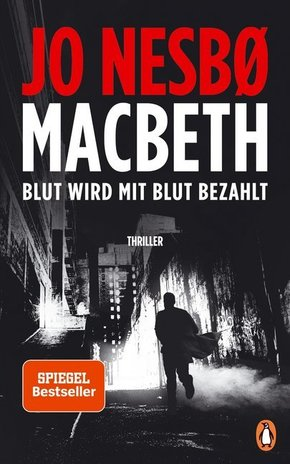 Macbeth - Blut wird mit Blut bezahlt. Thriller