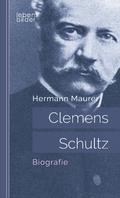 Clemens Schultz: Biografie