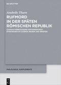 Rufmord in der späten römischen Republik