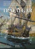 Die Großen Seeschlachten, Trafalgar