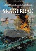 Die Großen Seeschlachten, Skagerrak