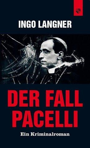 Der Fall Pacelli