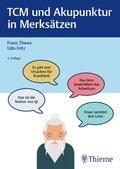 TCM und Akupunktur in Merksätzen