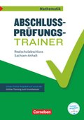 Abschlussprüfungstrainer Mathematik - Sachsen-Anhalt 10. Schuljahr - Realschulabschluss