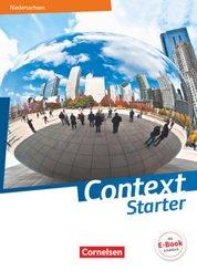 Context Starter - Ausgabe Niedersachsen G9: Schülerbuch