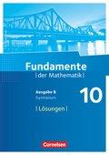 Fundamente der Mathematik, Ausgabe B: 10. Schuljahr, Lösungen zum Schülerbuch