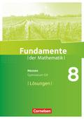 Fundamente der Mathematik, Gymnasium G9 Hessen: 8. Schuljahr, Lösungen zum Schülerbuch
