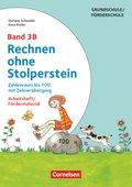 Rechnen ohne Stolperstein, Neubearbeitung: Zahlenraum bis 100 mit Zehnerübergang; Bd.3B