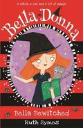 Bella Donna: Bella Bewitched