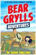 A Bear Grylls Adventure: The Safari Challenge