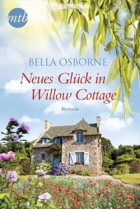 Neues Glück in Willow Cottage