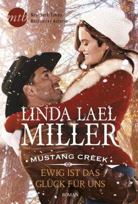 Mustang Creek - Ewig ist das Glück für uns