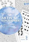 Aktiv & Konzentriert: Kognitive Aktivierung für Senioren - Bd.4