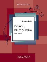 Pre_lude, Blues & Polka