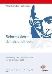 Reformation - damals und heute