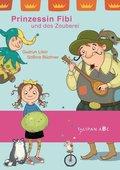 Prinzessin Fibi und das Zauberei