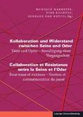 Kollaboration und Widerstand zwischen Seine und Oder / Collaboration et Résistance entre la Seine et l'Oder