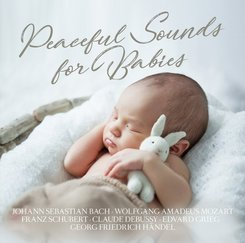 Peaceful Sounds for Babies, 2 Audio-CDs