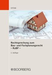 Rechtsprechung zum Bau- und Fachplanungsrecht - RzBF -