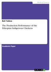 The Production Performance of the Ethiopian Indigenous Chickens