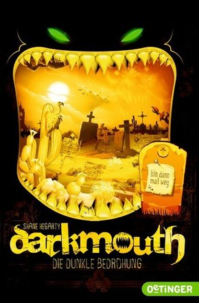 Darkmouth. Die dunkle Bedrohung