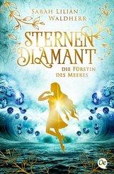 Sternendiamant - Die Fürstin des Meeres