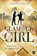 Glamour Girl - Giftige Wahrheit