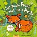 Der kleine Fuchs hört einen Mucks, m. Soundeffekten