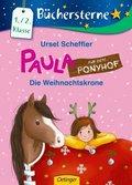 Paula auf dem Ponyhof - Die Weihnachtskrone