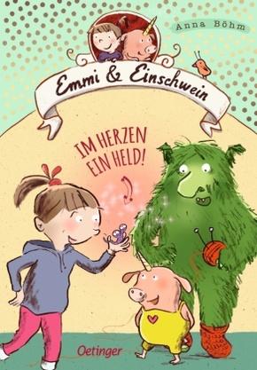 Emmi & Einschwein - Im Herzen ein Held!