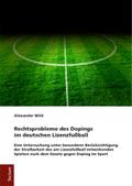 Rechtsprobleme des Dopings im deutschen Lizenzfußball