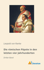 Die römischen Päpste in den letzten vier Jahrhunderten