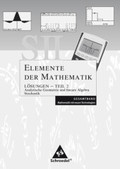 Elemente der Mathematik SII, Mathematik mit neuen Technologien: Allgemeine Ausgabe 2006: Lösungen Teil 2: Analytische Geometrie / Lineare Algebra und Stochastik