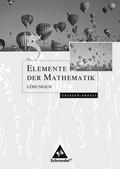 Elemente der Mathematik SI, Ausgabe 2008 Sachsen-Anhalt: 10. Schuljahr, Schülerband Lösungen