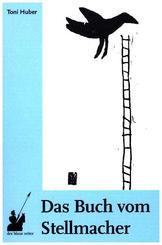 Das Buch vom Stellmacher