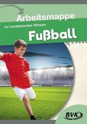 """Arbeitsmappe zu Leselauscher Wissen """"Fußball"""""""