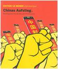 Edition Le Monde diplomatique: Chinas Aufstieg; .23