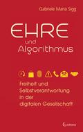 Ehre und Algorithmus