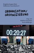 Organisation / Organisierung