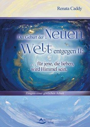 Der Geburt der Neuen Welt entgegen - .2