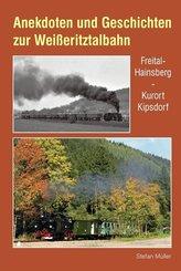 Anekdoten und Geschichten zur Weißeritztalbahn