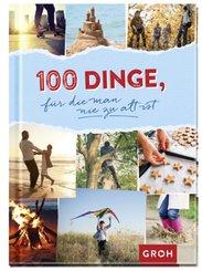 100 Dinge, für die man nie zu alt ist