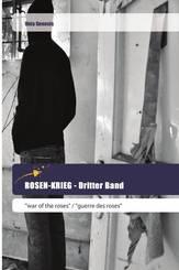 ROSEN-KRIEG - Dritter Band