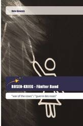 ROSEN-KRIEG - Fünfter Band