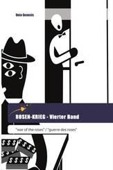 ROSEN-KRIEG - Vierter Band