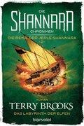 Die Shannara-Chroniken: Die Reise der Jerle Shannara - Das Labyrinth der Elfen