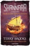 Die Shannara-Chroniken: Die Reise der Jerle Shannara - Die Offenbarung der Elfen